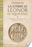 Libro de La Estirpe De Leonor De Aquitania