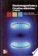 Libro de Electromagnetismo Y Circuitos Eléctricos