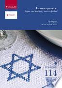Libro de La Mesa Puesta: Leyes, Costumbres Y Recetas Judías