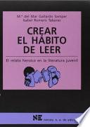 Libro de Crear El Hábito De Leer