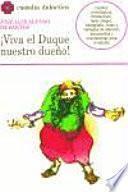 Libro de Viva El Duque, Nuestro Dueño!