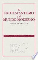 Libro de El Protestantismo Y El Mundo Moderno