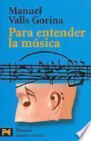 Libro de Para Entender La Música