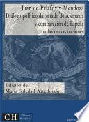 Libro de Diálogo Político Del Estado De Alemania Y Comparación De España Con Las Demás Naciones