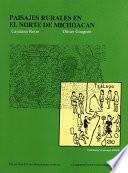 Libro de Paisajes Rurales En El Norte De Michoacán
