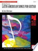 Libro de Mel Bay Presents Latin American Songs For Guitar