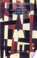 Libro de El Ensayo, Entre El Paraíso Y El Infierno