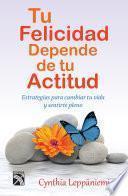 Libro de Tu Felicidad Depende De Tu Actitud