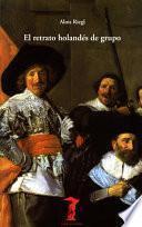 Libro de El Retrato Holandés De Grupo