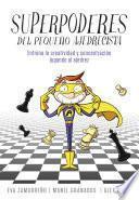 Libro de Superpoderes Del Pequeño Ajedrecista