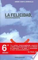 Libro de La Felicidad, Desesperadamente