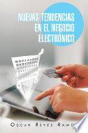 Libro de Nuevas Tendencias En El Negocio Electrónico