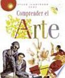 Libro de Comprender El Arte Y Entender Su Lenguaje