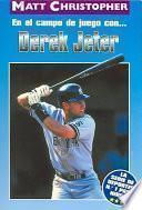 Libro de En El Campo De Juego Con… Derek Jeter (on The Field With… Derek Jeter)