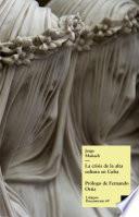 Libro de La Crisis De La Alta Cultura En Cuba