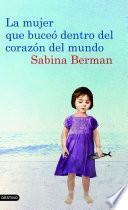 Libro de La Mujer Que Buceó Dentro Del Corazón Del Mundo
