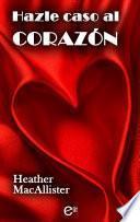 Libro de Hazle Caso Al Corazón