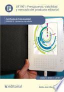 Libro de Presupuesto, Viabilidad Y Mercado Del Producto Editorial. Argn0210