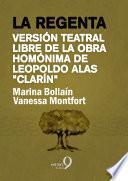 Libro de La Regenta (versión Libre De La Obra Homónima De Leopoldo Alas «clarín»)