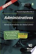 Libro de Administrativos Del Sas. Temario Específico. Volumen 2