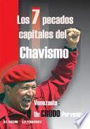 Libro de Los 7 Pecados Capitales Del Chavismo