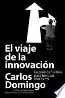 Libro de El Viaje De La Innovación