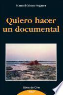 Libro de Quiero Hacer Un Documental