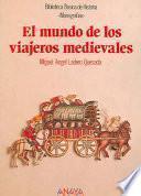 Libro de El Mundo De Los Viajeros Medievales