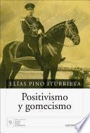Libro de Positivismo Y Gomecismo