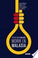 Libro de Morir En Malasia