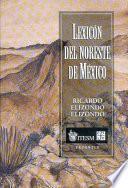 Libro de Lexicón Del Noreste De México