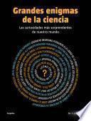 Libro de Grandes Enigmas De La Ciencia