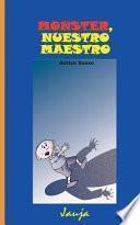 Libro de Monster, Nuestro Maestro