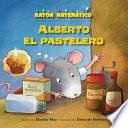 Libro de Alberto El Pastelero (albert The Muffin Maker)