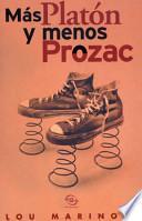 Libro de Más Platón Y Menos Prozac