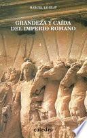Libro de Grandeza Y Caída Del Imperio Romano