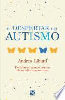 Libro de El Despertar Del Autismo