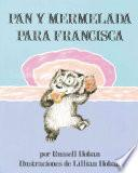 Libro de Bread And Jam For Frances (spanish Edition)