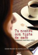 Libro de Tu Nombre Con Tinta De Café