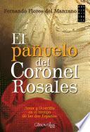 Libro de El Pañuelo Del Coronel Rosales