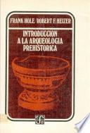 Libro de Introducción A La Arqueología Prehistórica