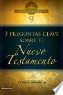 Libro de Btv # 09: Preguntas Clave Sobre El Nuevo Testamento