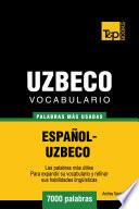 Libro de Vocabulario Español Uzbeco   7000 Palabras Más Usadas
