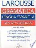 Libro de Larousse Gramática De La Lengua Española