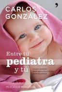 Libro de Entre Tu Pediatra Y Tú