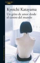 Libro de Un Grito De Amor Desde El Centro Del Mundo