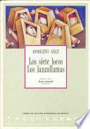 Libro de Los Siete Locos ; Los Lanzallamas