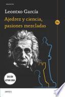 Libro de Ajedrez Y Ciencia, Pasiones Mezcladas