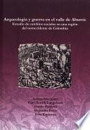 Libro de Arqueología Y Guerra En El Valle De Aburrá