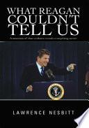 Libro de What Reagan Couldn T Tell Us